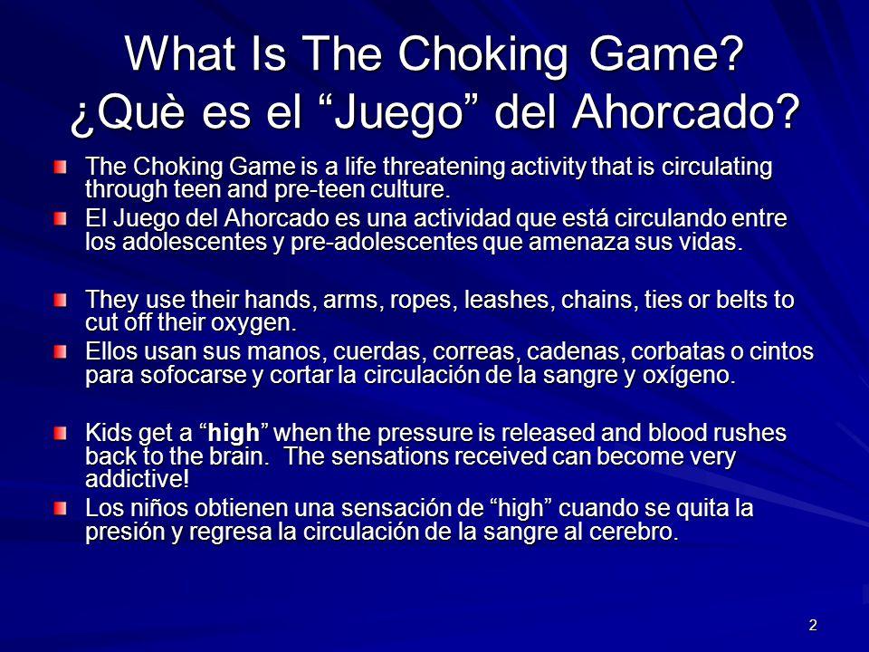 What Is The Choking Game ¿Què es el Juego del Ahorcado