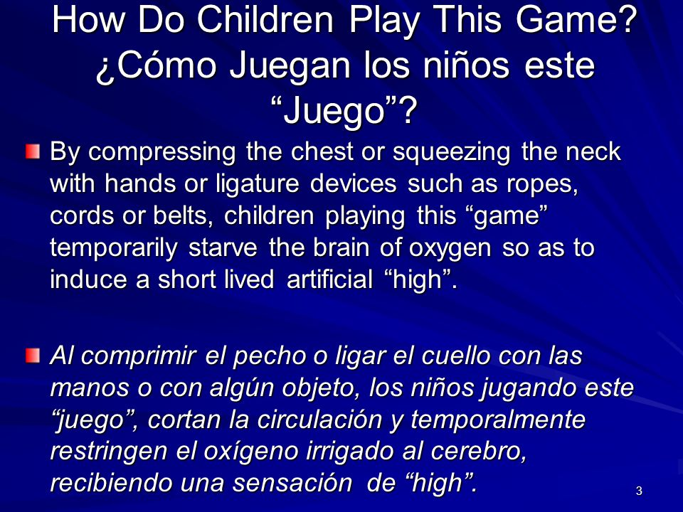 How Do Children Play This Game ¿Cómo Juegan los niños este Juego