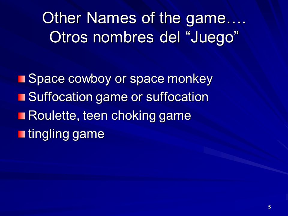 Other Names of the game…. Otros nombres del Juego