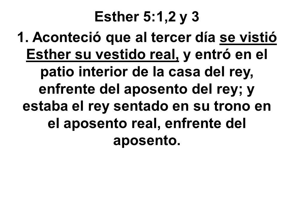 Esther 5:1,2 y 3