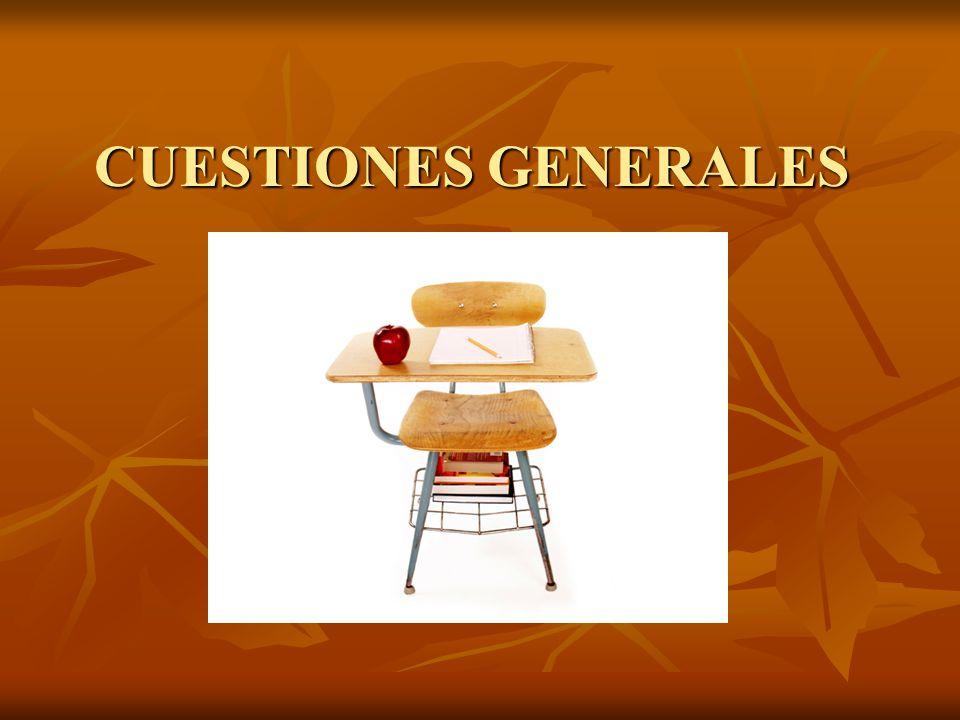 CUESTIONES GENERALES