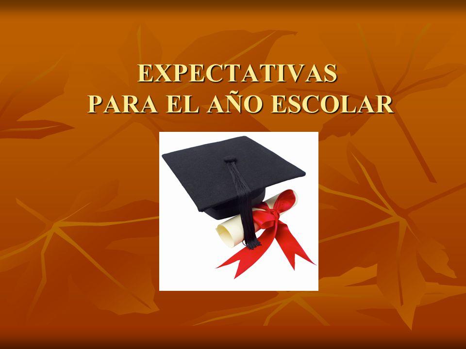 EXPECTATIVAS PARA EL AÑO ESCOLAR