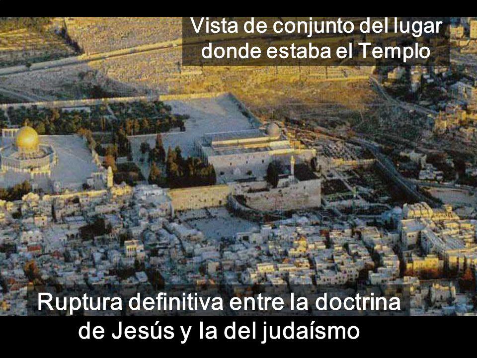 Ruptura definitiva entre la doctrina de Jesús y la del judaísmo