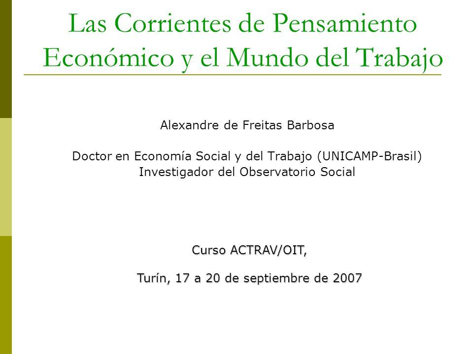 Las Corrientes de Pensamiento Económico y el Mundo del Trabajo