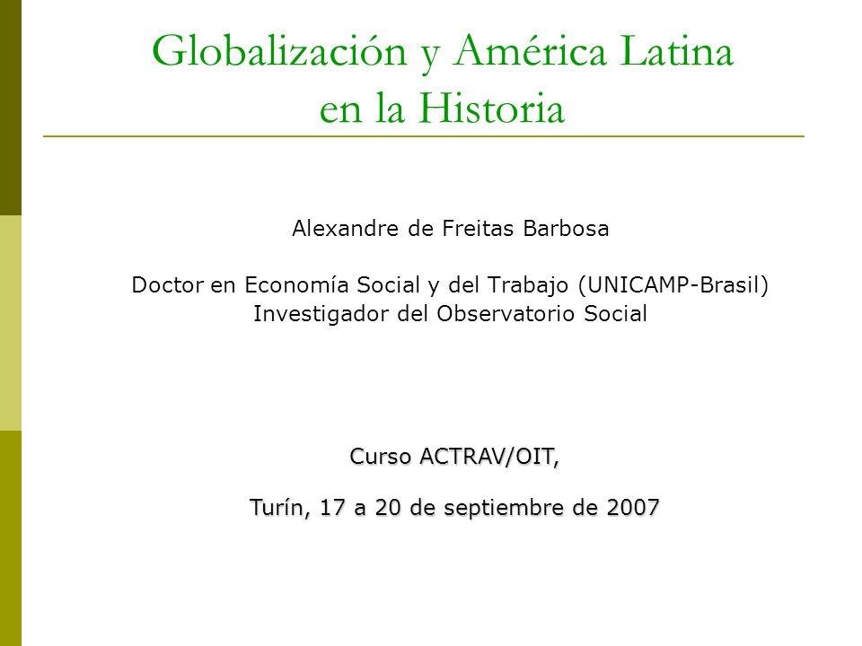 Globalización y América Latina en la Historia