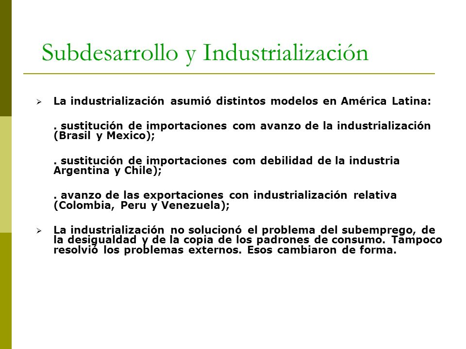 Subdesarrollo y Industrialización