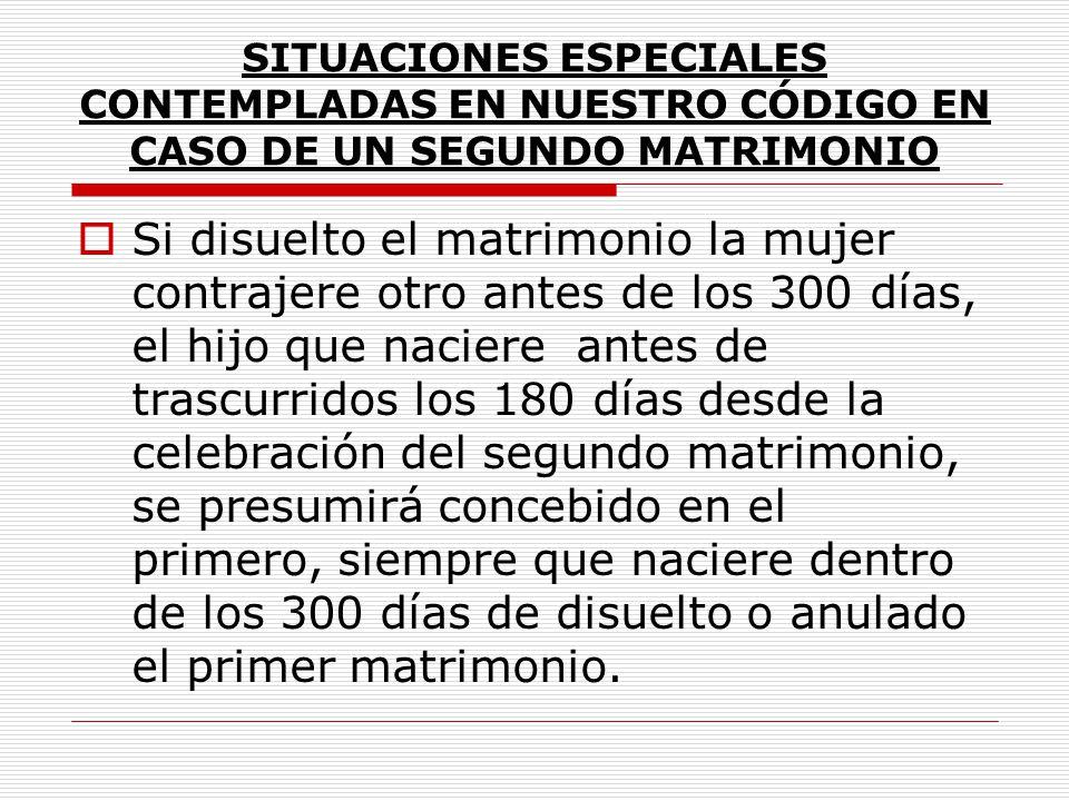 SITUACIONES ESPECIALES CONTEMPLADAS EN NUESTRO CÓDIGO EN CASO DE UN SEGUNDO MATRIMONIO