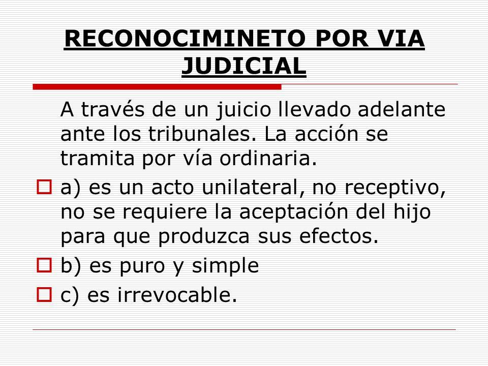 RECONOCIMINETO POR VIA JUDICIAL
