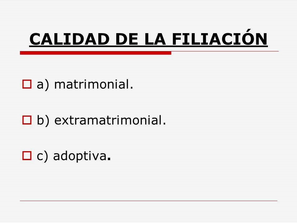 CALIDAD DE LA FILIACIÓN