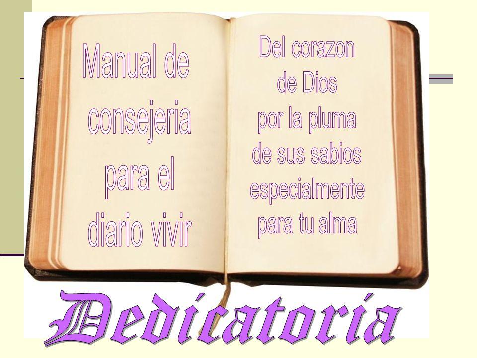 Dedicatoria Del corazon Manual de de Dios consejeria por la pluma