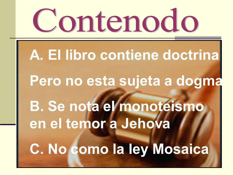 A. El libro contiene doctrina Pero no esta sujeta a dogma