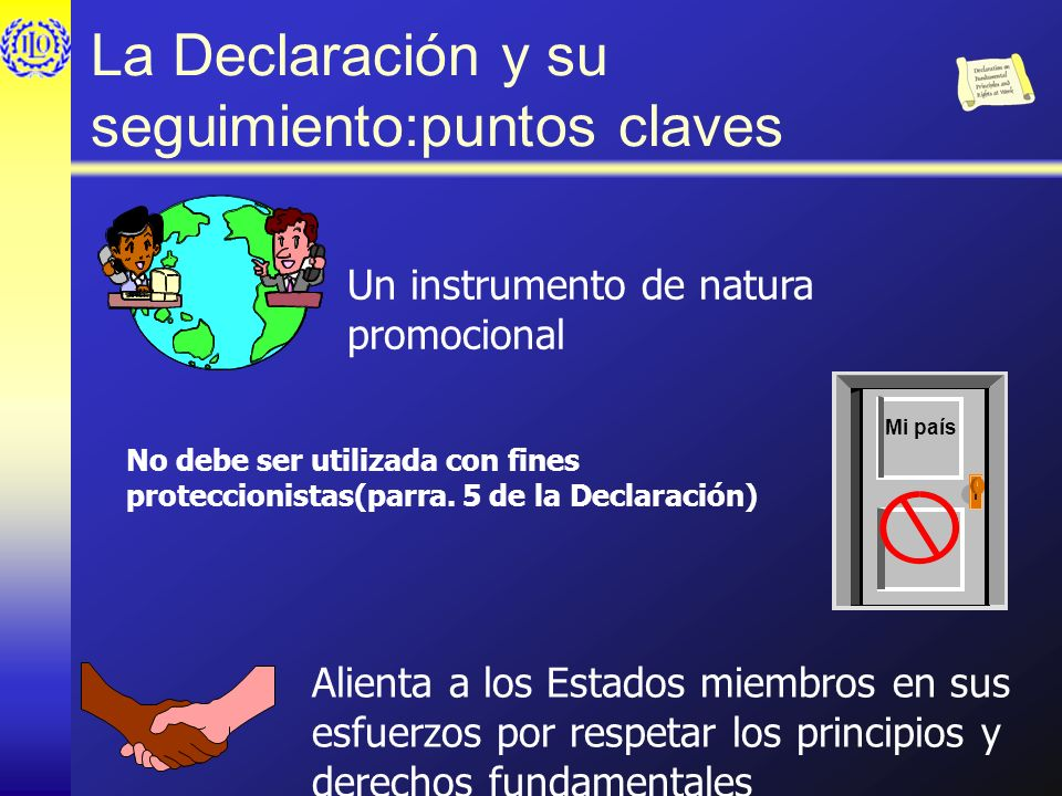 La Declaración y su seguimiento:puntos claves
