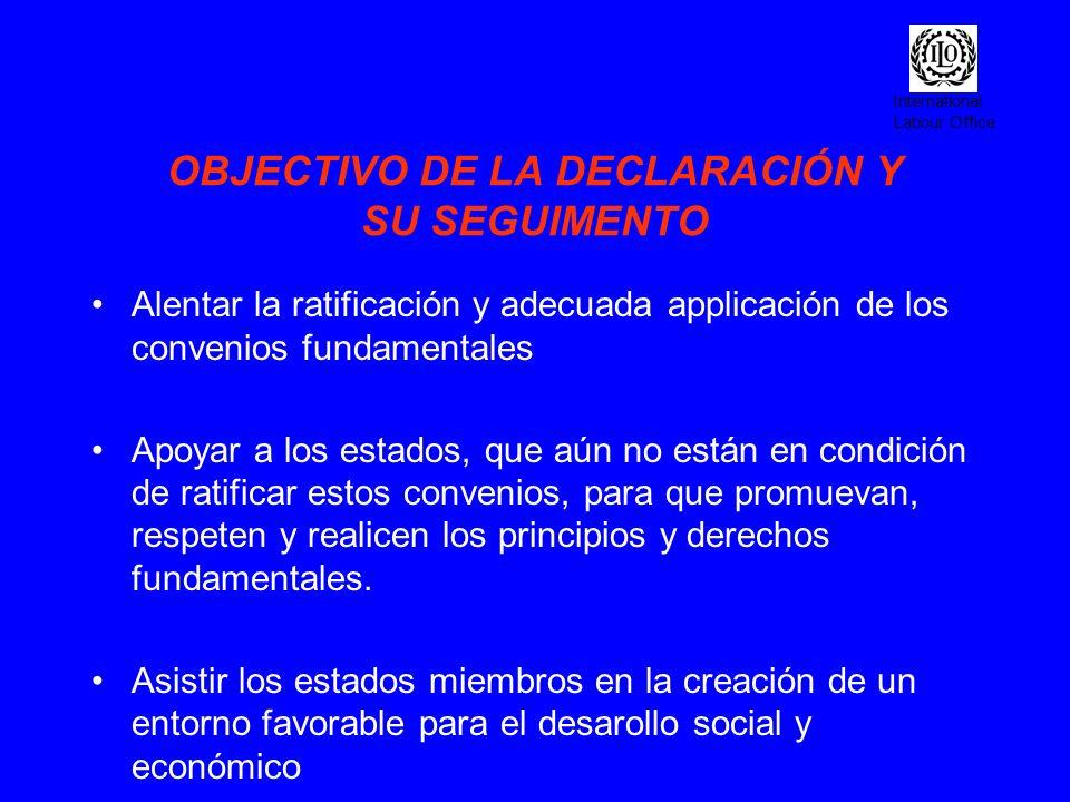 OBJECTIVO DE LA DECLARACIÓN Y SU SEGUIMENTO