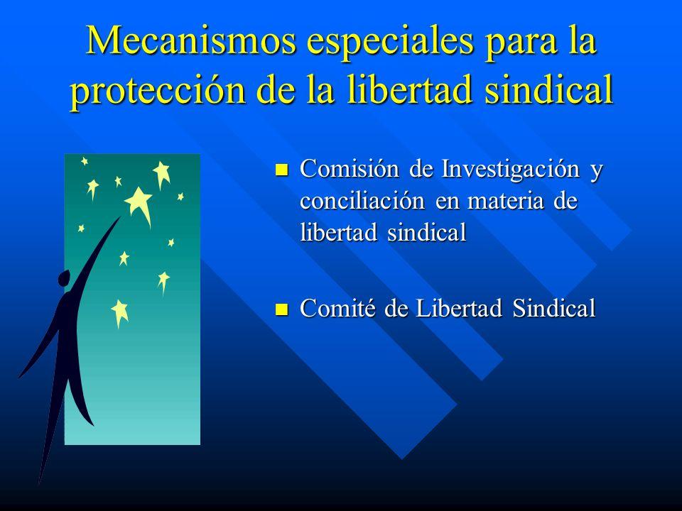Mecanismos especiales para la protección de la libertad sindical