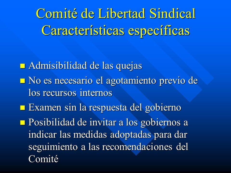 Comité de Libertad Sindical Características específicas