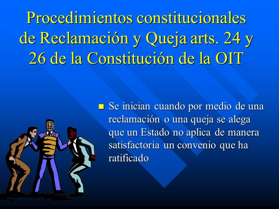 Procedimientos constitucionales de Reclamación y Queja arts