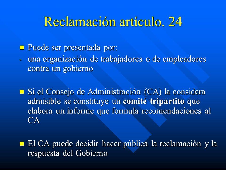 Reclamación artículo. 24 Puede ser presentada por: