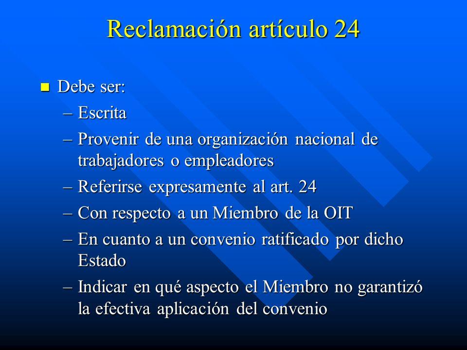 Reclamación artículo 24 Debe ser: Escrita