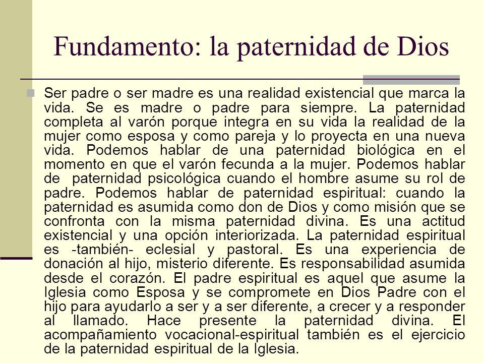Fundamento: la paternidad de Dios