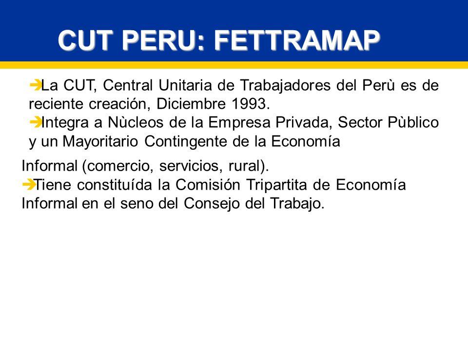CUT PERU: FETTRAMAP La CUT, Central Unitaria de Trabajadores del Perù es de reciente creación, Diciembre 1993.
