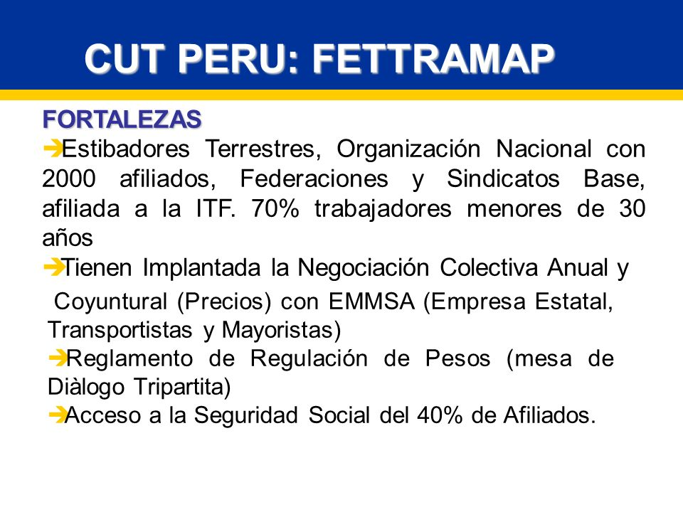 CUT PERU: FETTRAMAP FORTALEZAS