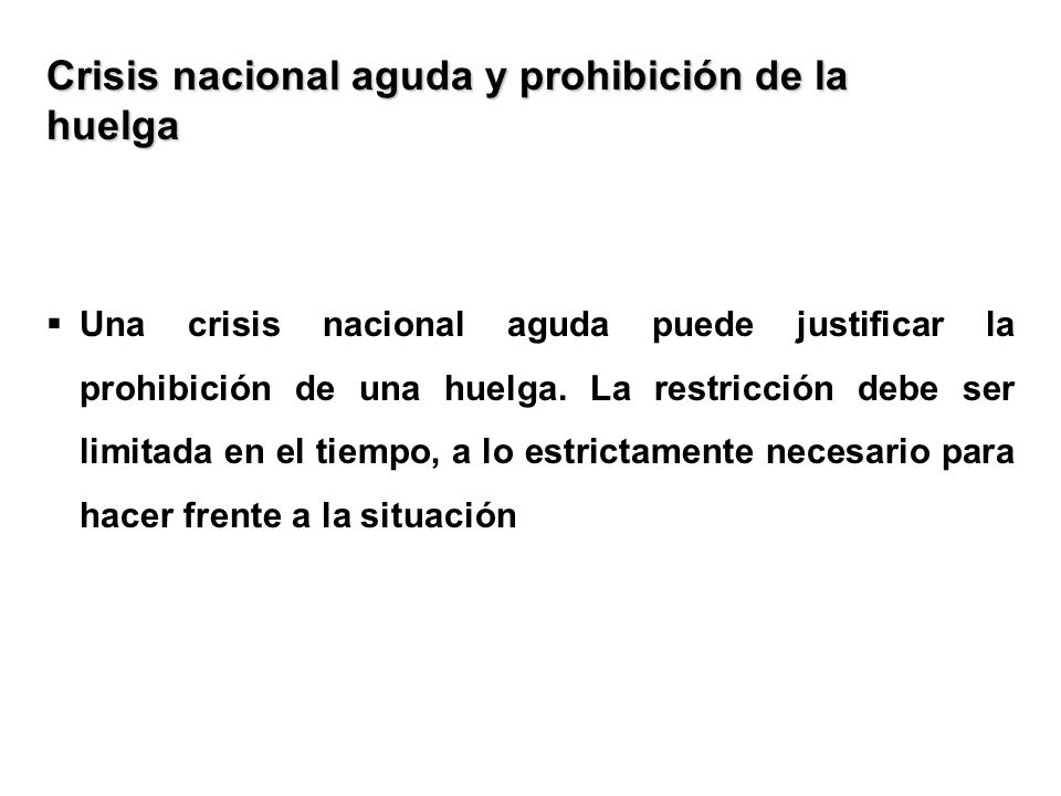 Crisis nacional aguda y prohibición de la huelga