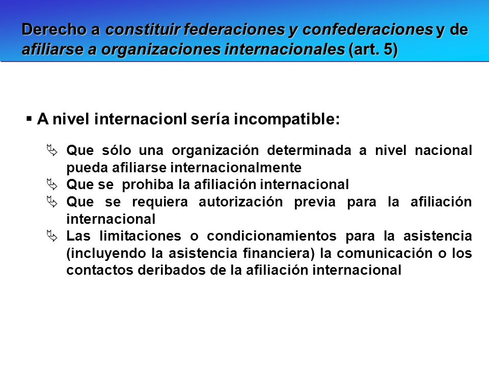 A nivel internacionl sería incompatible:
