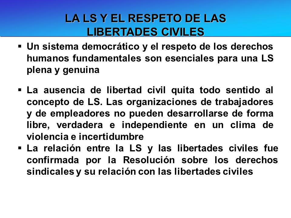 LA LS Y EL RESPETO DE LAS LIBERTADES CIVILES