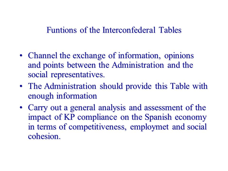 Funtions of the Interconfederal Tables