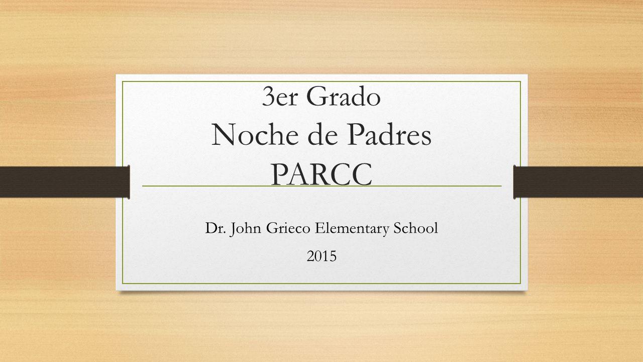 3er Grado Noche de Padres PARCC