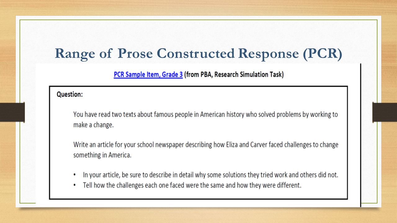 Range of Prose Constructed Response (PCR)