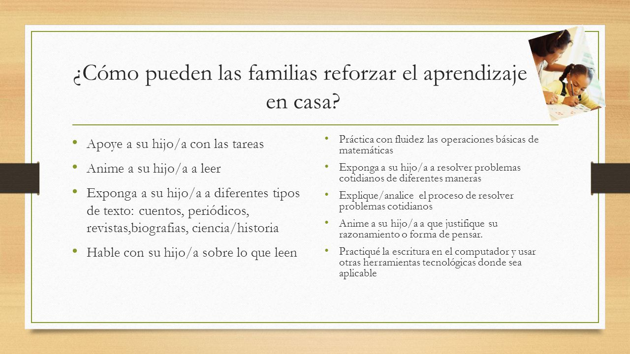 ¿Cómo pueden las familias reforzar el aprendizaje en casa