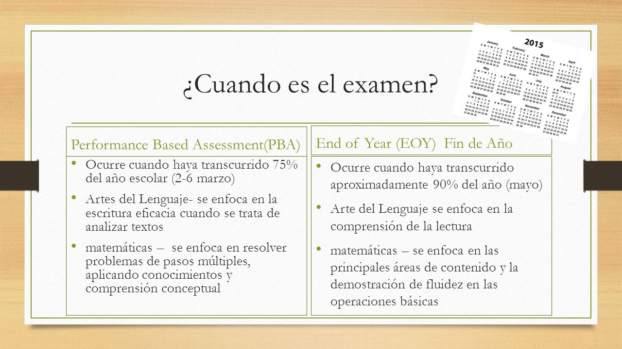 ¿Cuando es el examen Performance Based Assessment(PBA)