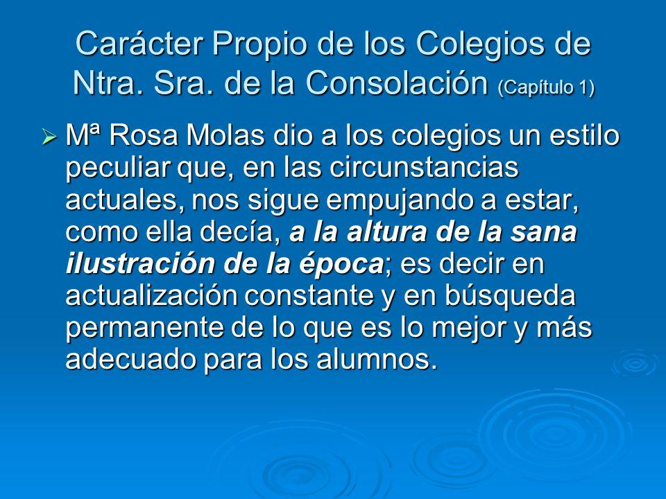 Carácter Propio de los Colegios de Ntra. Sra