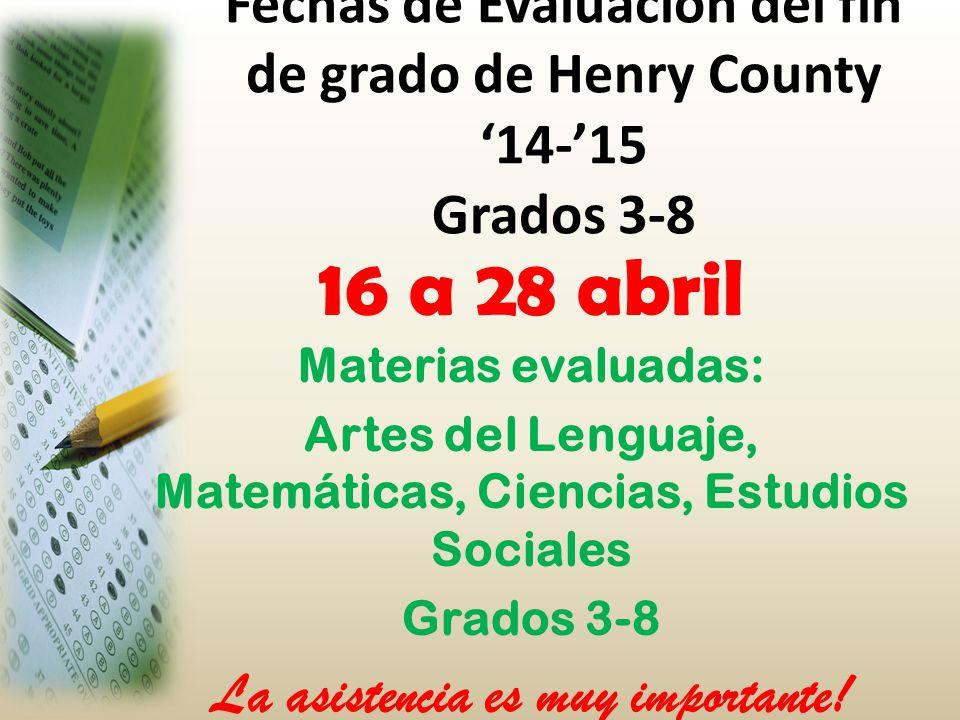 16 a 28 abril Materias evaluadas: