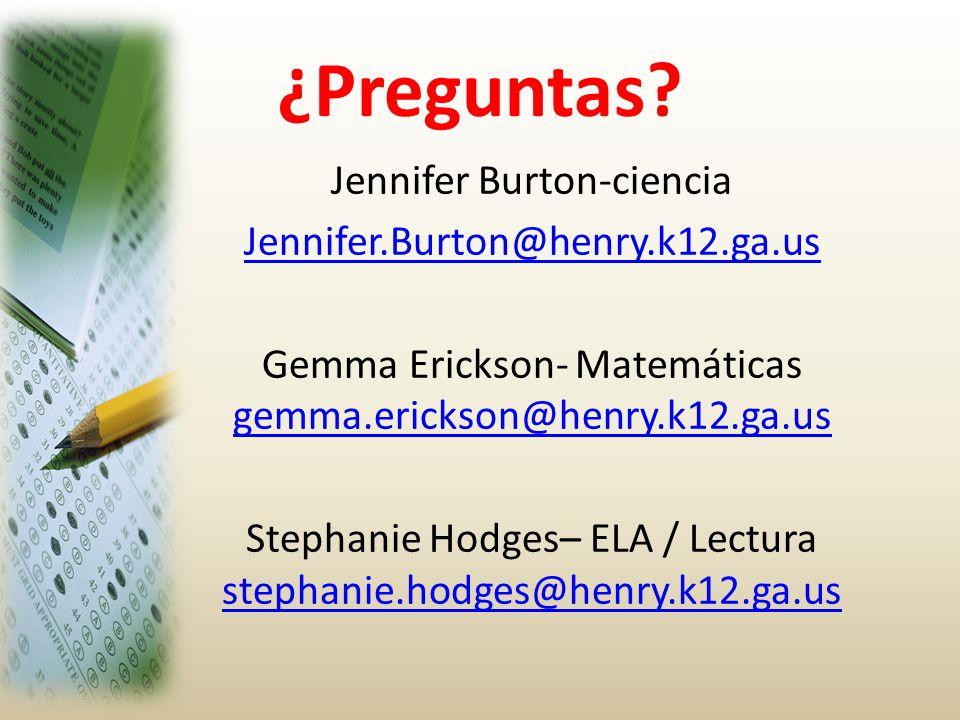 ¿Preguntas Jennifer Burton-ciencia Jennifer.Burton@henry.k12.ga.us
