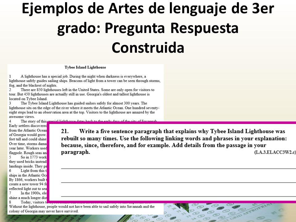 Ejemplos de Artes de lenguaje de 3er grado: Pregunta Respuesta Construida