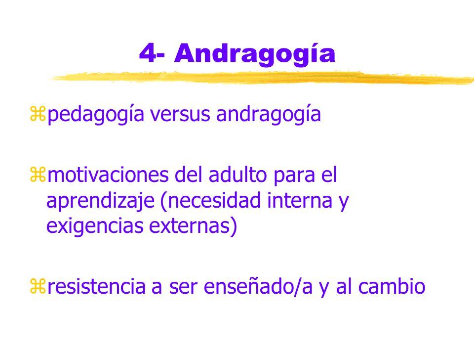 4- Andragogía pedagogía versus andragogía