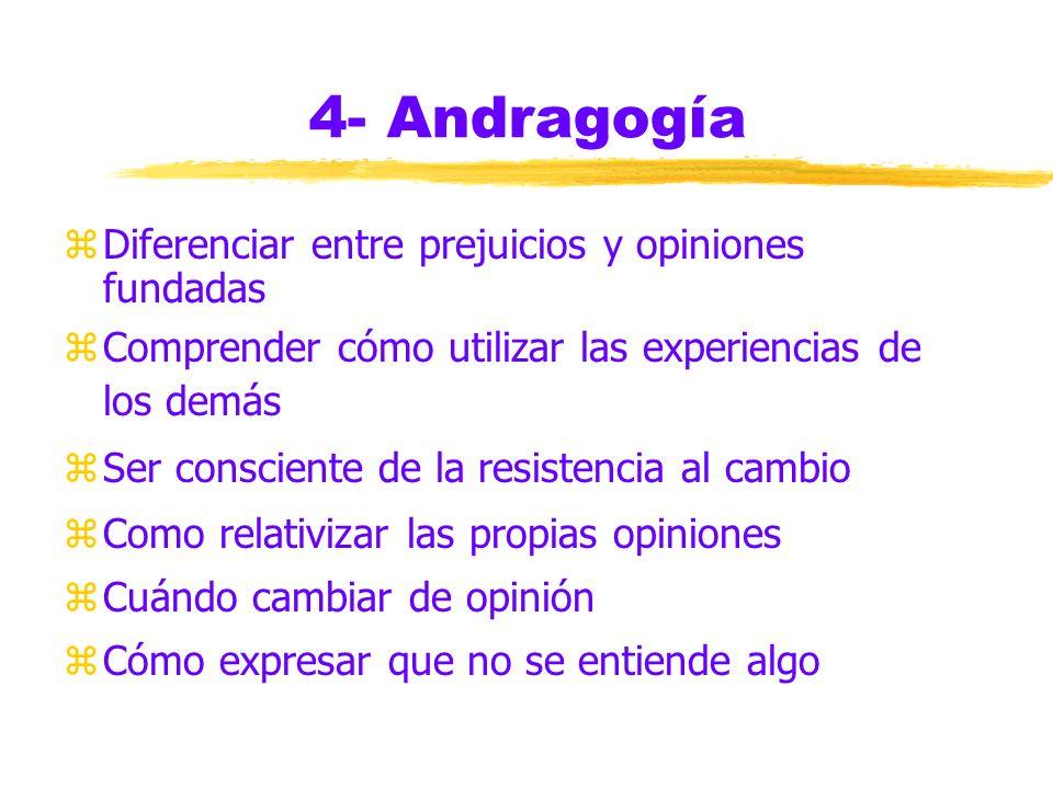 4- Andragogía Diferenciar entre prejuicios y opiniones fundadas