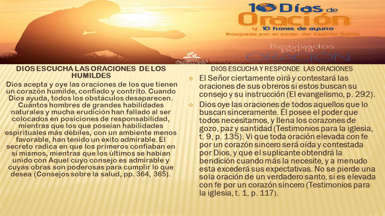 DIOS ESCUCHA Y RESPONDE LAS ORACIONES