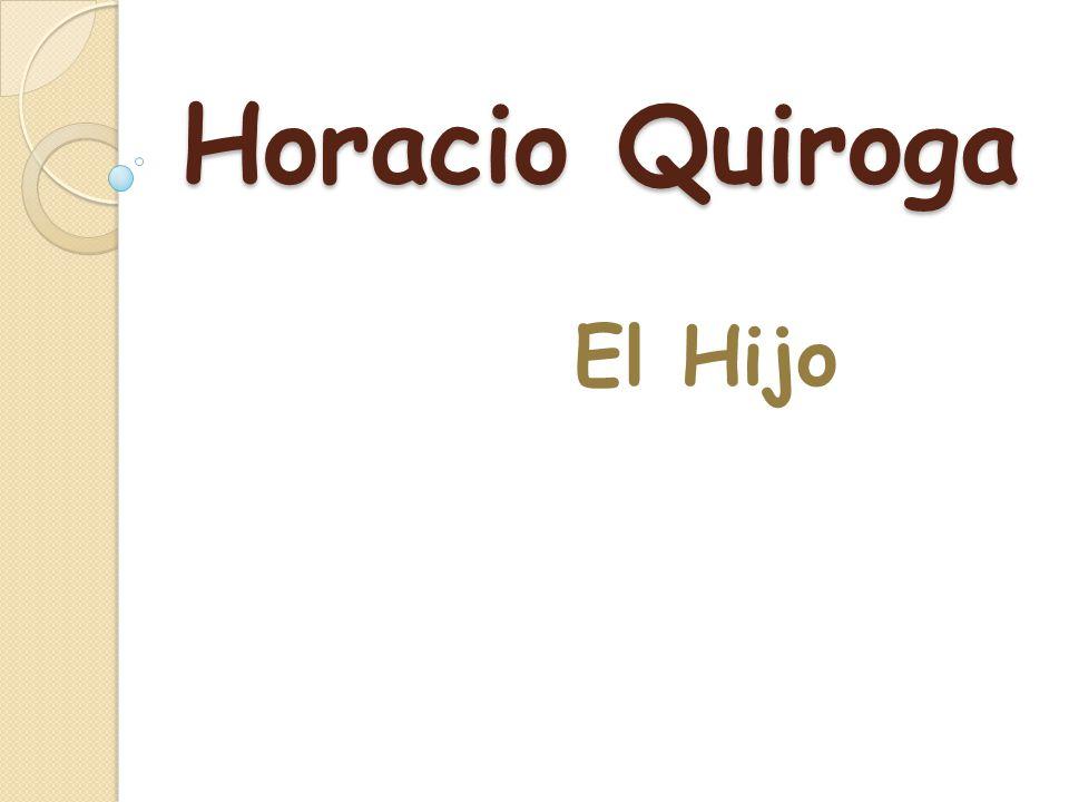 Horacio Quiroga El Hijo