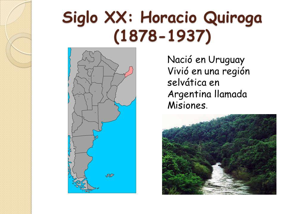 Siglo XX: Horacio Quiroga (1878-1937)