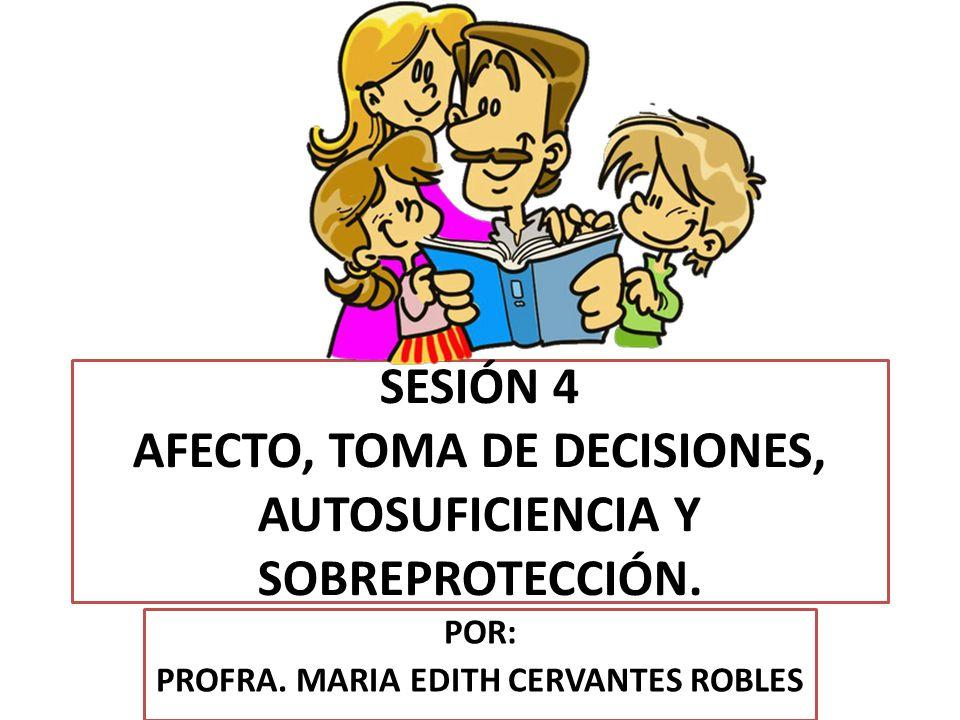 POR: PROFRA. MARIA EDITH CERVANTES ROBLES