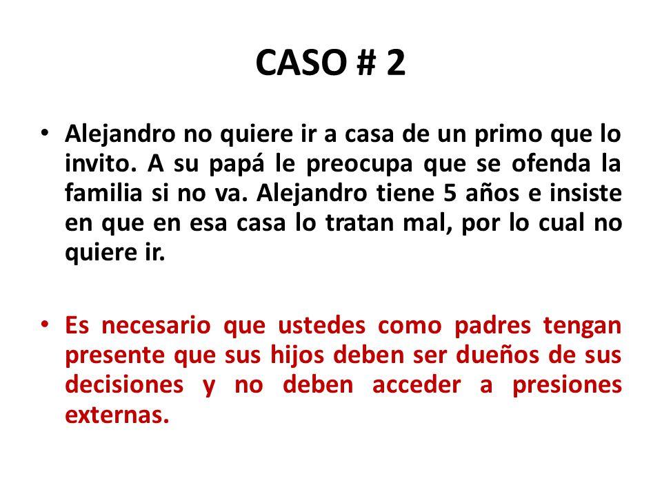 CASO # 2