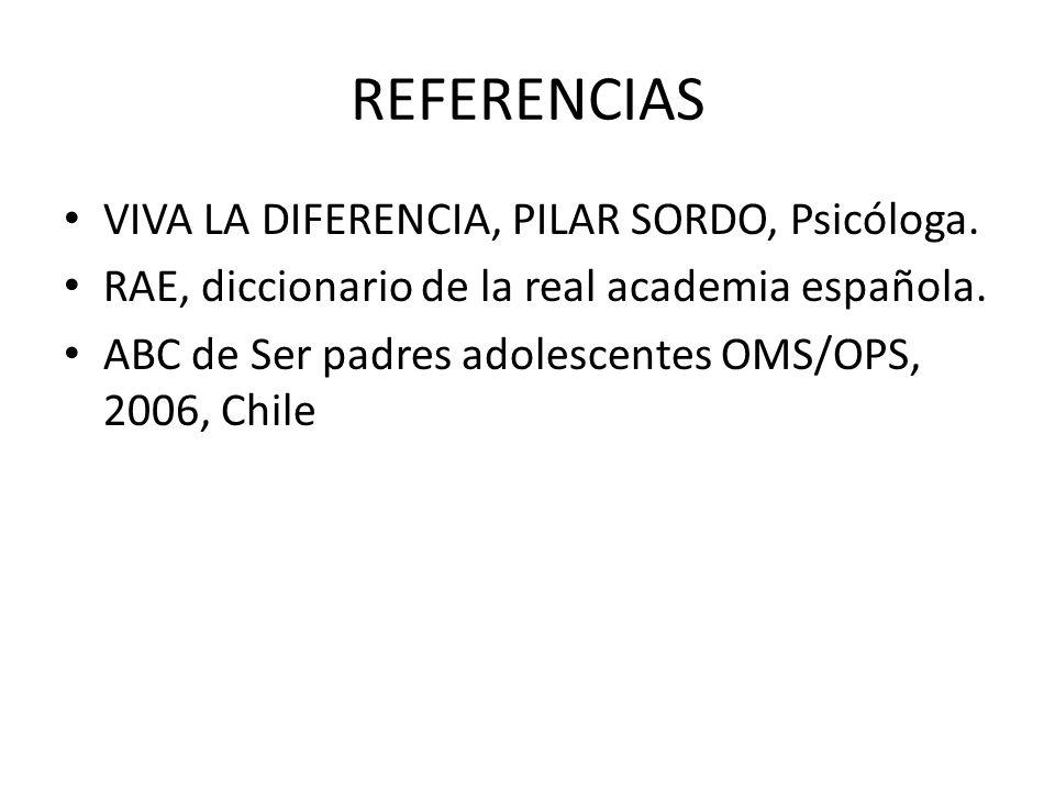 REFERENCIAS VIVA LA DIFERENCIA, PILAR SORDO, Psicóloga.