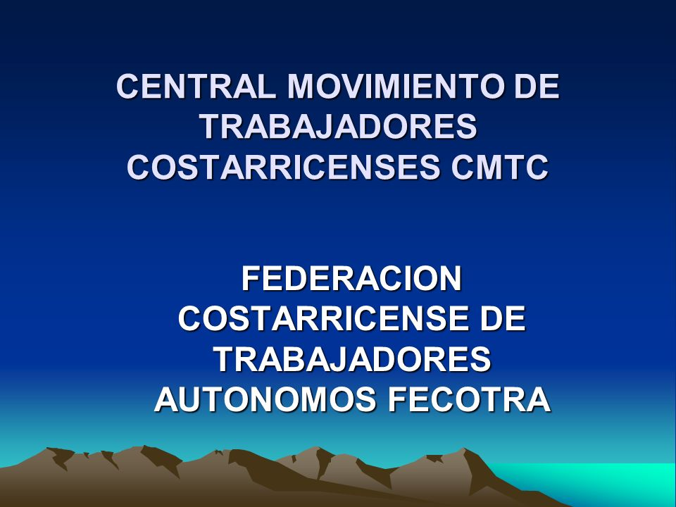 CENTRAL MOVIMIENTO DE TRABAJADORES COSTARRICENSES CMTC