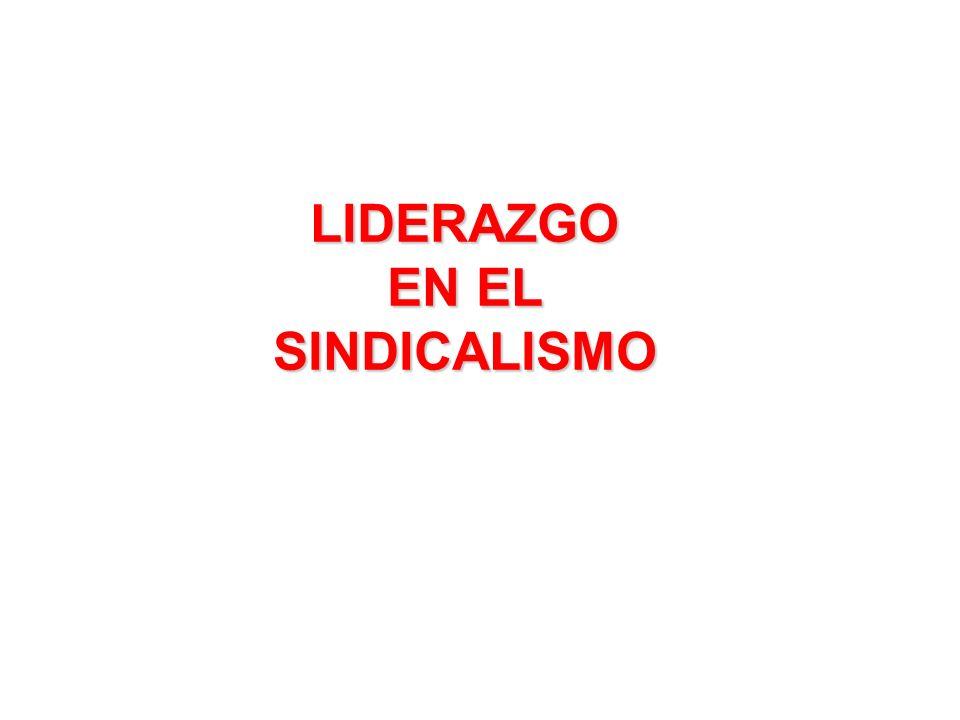 LIDERAZGO EN EL SINDICALISMO