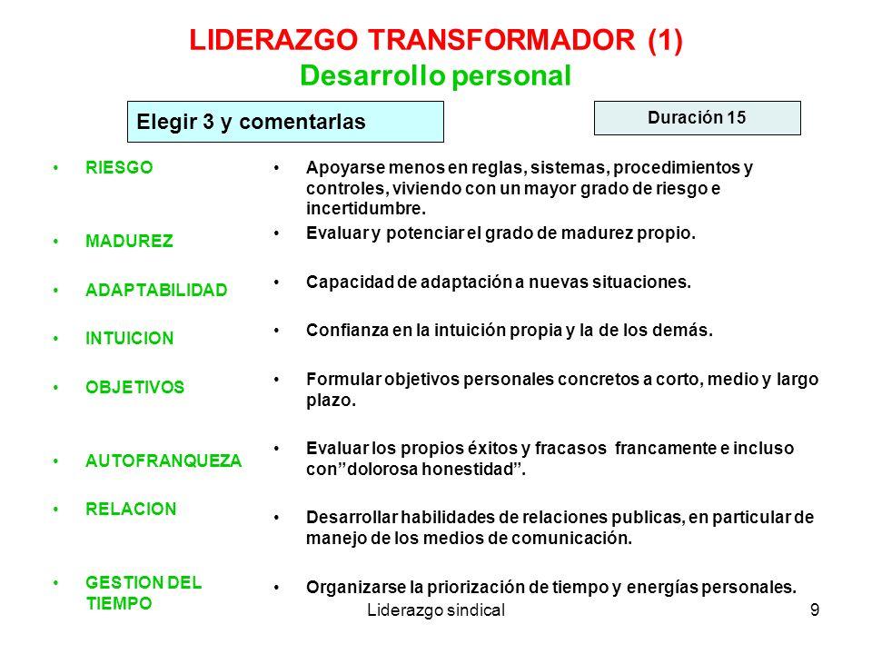 LIDERAZGO TRANSFORMADOR (1) Desarrollo personal