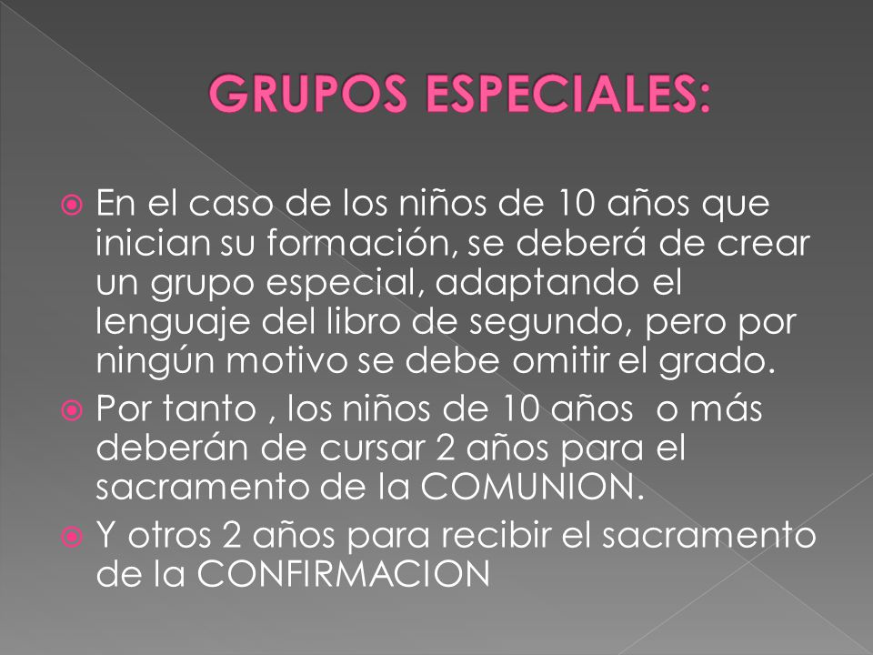 GRUPOS ESPECIALES: