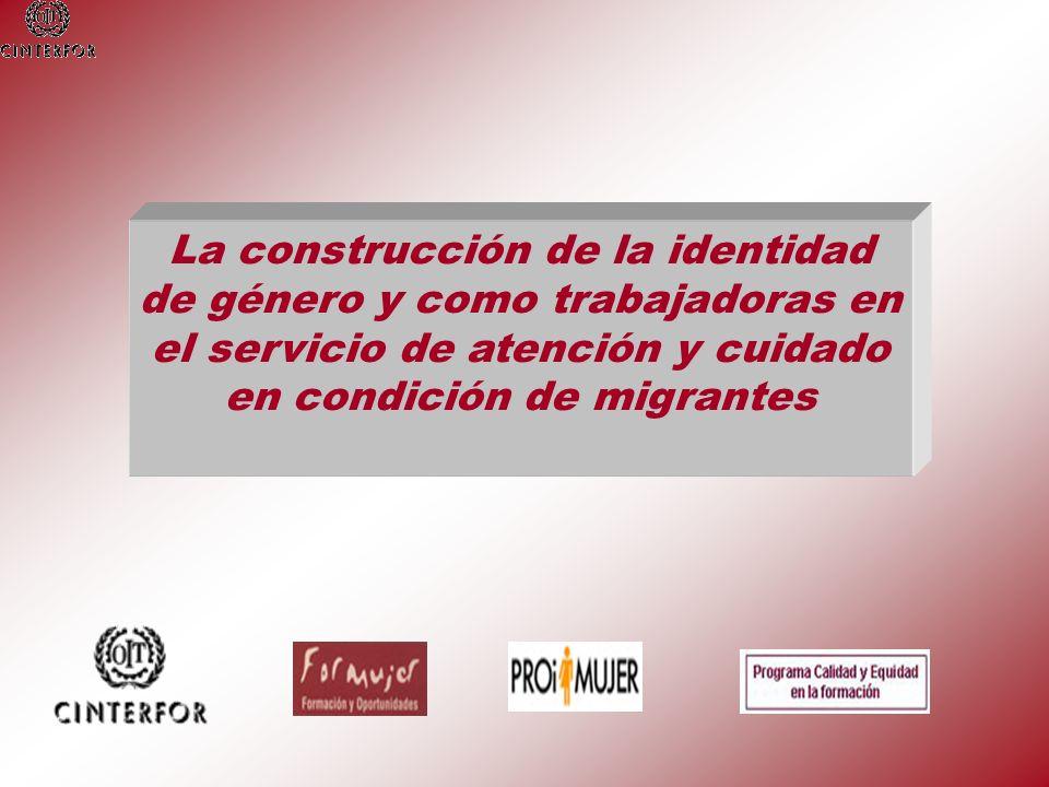 La construcción de la identidad de género y como trabajadoras en el servicio de atención y cuidado en condición de migrantes